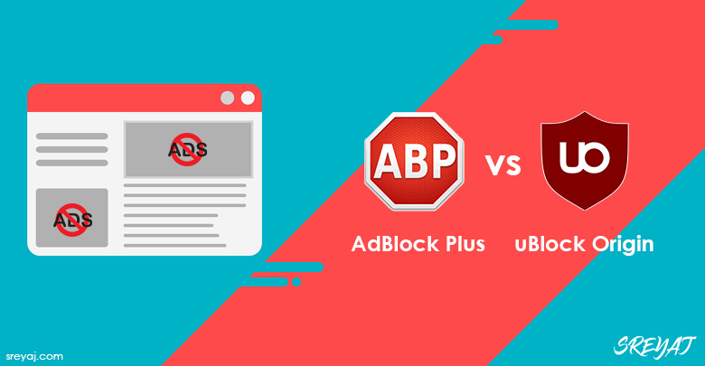 uBlock Origin vs AdBlock Plus - Sreyaj.com