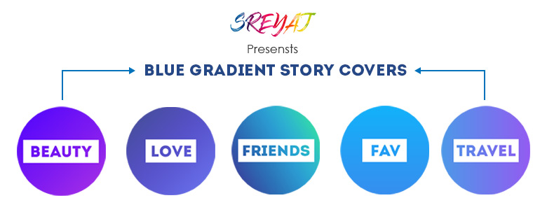 Blue Gradient Instagram Story Covers Download