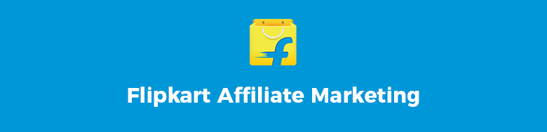 Flipkart Affiliate Marketing
