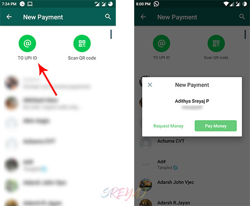 Send payments to UPI ID using WhatsApp Payments.